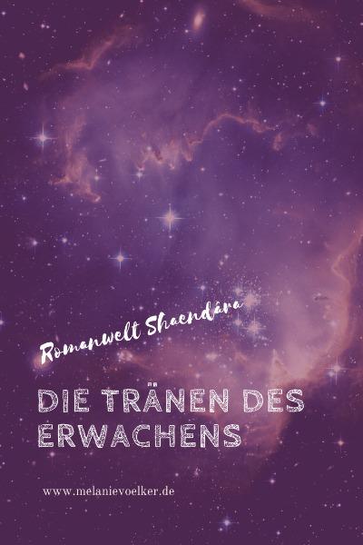 """Romanwelt Shaendâra aus """"Flamme der Seelen"""": Die Schöpfung"""