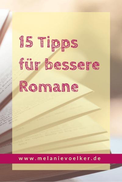 15 Tipps um bessere Romane zu schreiben
